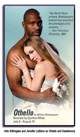 Also Billingslea and Jennifer Le Blanc as Othello and Desdemona from Marin Shakespeare's 2004 Othello