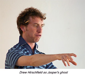 Drew Hirschfield as Jasper's ghost