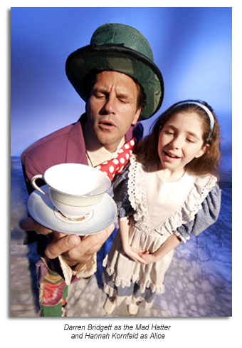 Darren Bridgett as the Mad Hatter and Hannah Kornfeld as Alice