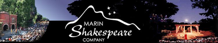Marin Shakespeare Company - Hey nonny nonny and wild Shakespeare!--Pacific Sun